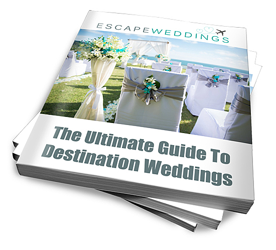Ultimate Guide To Destination Weddings