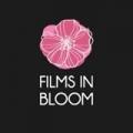 Films in Bloom